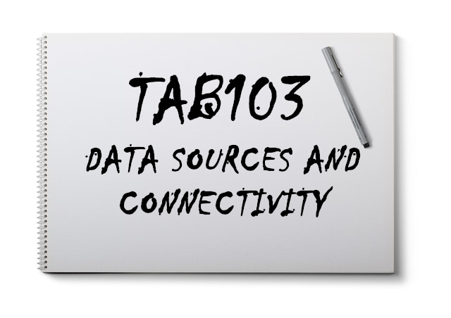 TAB103 / Data Sources and Connectivity - Tableau Magic
