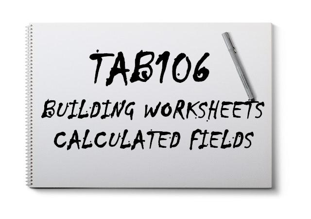 TAB106 / Calculated Fields - Tableau Magic