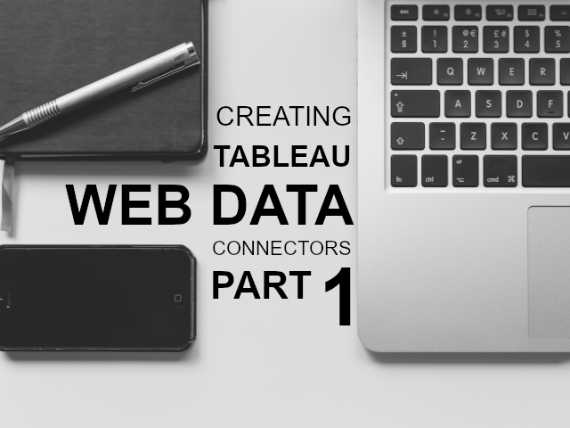 Creating a Web Data Connector / Part 1 - Tableau Magic