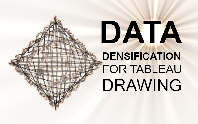 Data Densification for Tableau Drawing - Tableau Magic