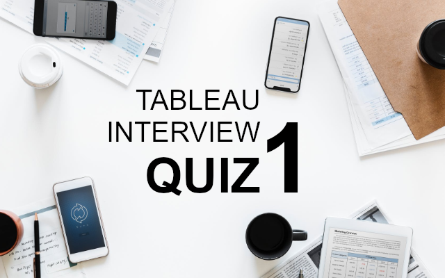 Tableau Interview Questions Quiz / 1 - Tableau Magic