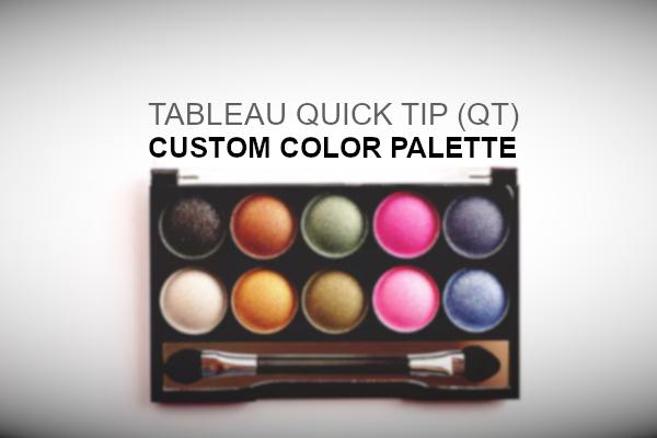 Tableau QT: Custom Colour Palette - Tableau Magic