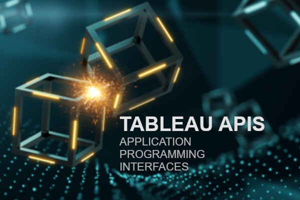 Tableau Application Programming Interfaces (APIs) - Tableau Magic